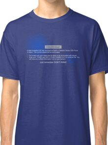 Hitchhiker's Error Classic T-Shirt