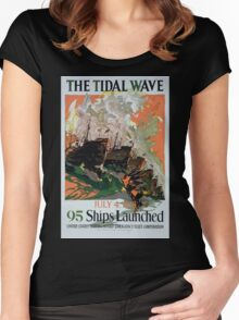 The tidal wave July 4 1918 95 ships launched United States Shipping Board Emergency Fleet Corporation Women's Fitted Scoop T-Shirt