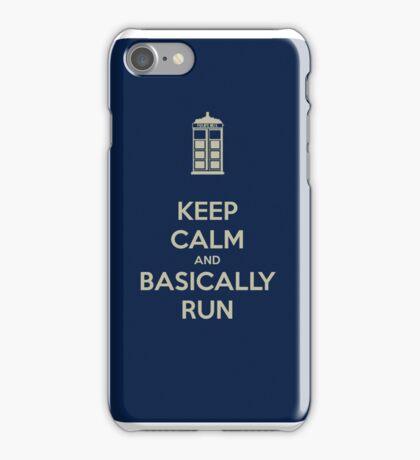 Keep Calm and Basically Run iPhone Case/Skin