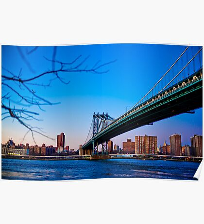 Thats how we across - Manhattan Bridge Poster