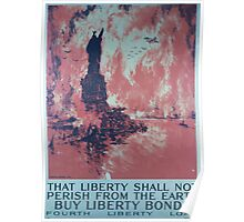 That liberty shall not perish from the earth Buy liberty bonds Fourth Liberty Loan Poster