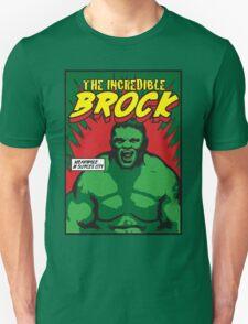 The Incredible Brock T-Shirt