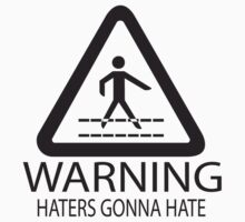 Warning: Haters Gonna Hate One Piece - Short Sleeve