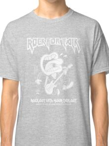 Rock For Talk Classic T-Shirt