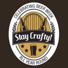 Stay Crafty by BenClark