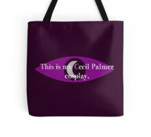 Cecil Palmer cosplay Tote Bag