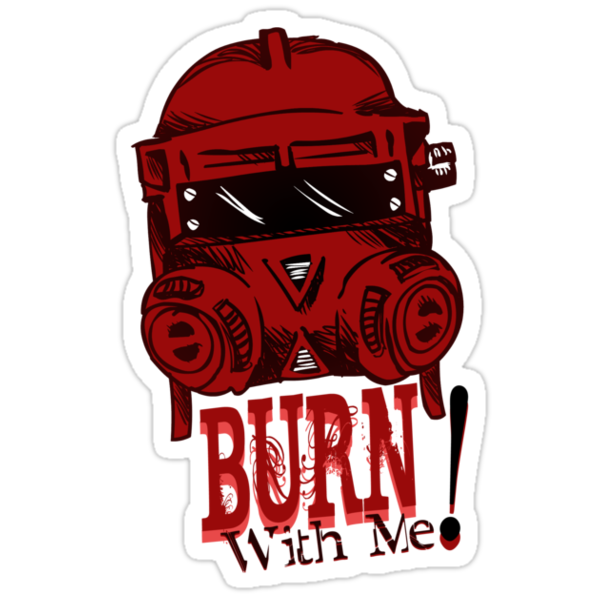 Burn with me! by KanaHyde