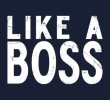 Like A Boss [WHITE] Kids Clothes