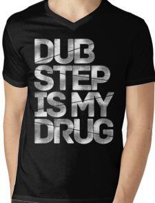 Dubstep Is My Drug Mens V-Neck T-Shirt