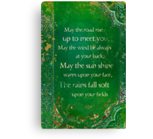May the Road Rise... Canvas Print
