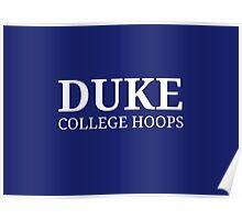 Duke College Hoops Poster