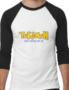 TOKEMON - gotta smoke em' all Men's Baseball ¾ T-Shirt