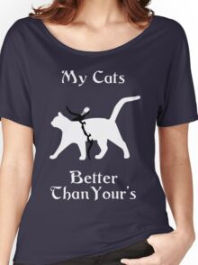 My Cat Is Better Than Yours II Women's Relaxed Fit T-Shirt