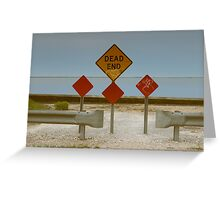 Dead End | Center Moriches, New York Greeting Card