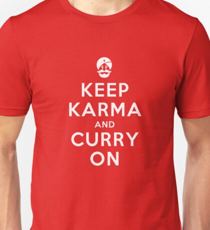 Keep Karma And Curry On Unisex T-Shirt