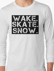 Wake. Skate. Snow. 2 Long Sleeve T-Shirt