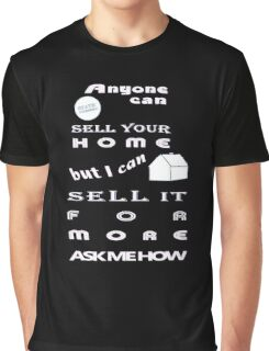 Realtors Get You More for Dark Colors Graphic T-Shirt