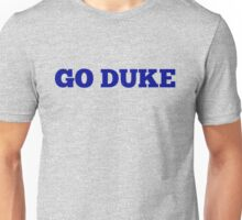 Go Duke Unisex T-Shirt