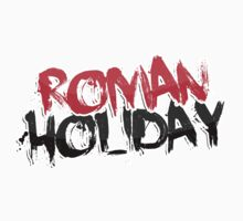 Roman Holiday by MinajFeenz