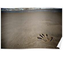 Beachside sand hand print Poster