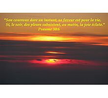 Ps. 30:6 fr2 Photographic Print