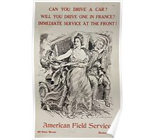 Can you drive a car  Will you drive one in France  Immediate service at the front! 0001 Poster