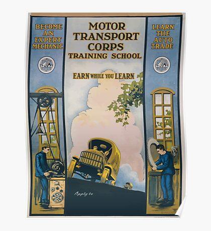 Motor Transport Corps training school Earn while you learn Poster