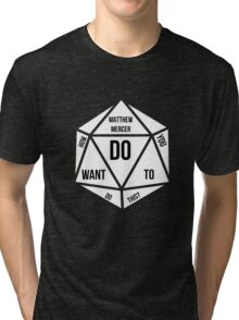 How Do You Want To Do This? Tri-blend T-Shirt