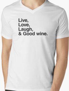 Live , love , laugh and good wine Mens V-Neck T-Shirt