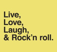 Live , love , laugh and rock and roll Kids Clothes