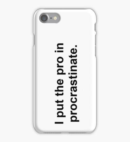 Procrastinate Black iPhone Case/Skin