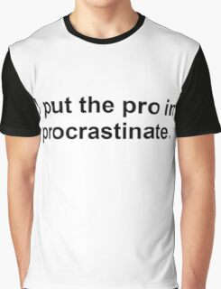 Procrastinate Black Graphic T-Shirt
