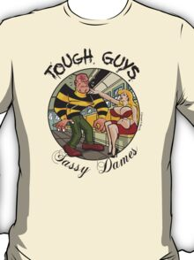 Tough Guys & Sassy Dames: Powerhouse & Fupa Von Foof T-Shirt