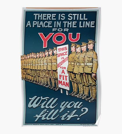 There is still a place in the line for you Will you fill it Poster