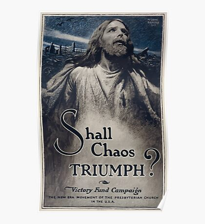 Shall chaos triumph Victory Fund Campaign The new era movement of the Presbyterian Church in the USA 002 Poster