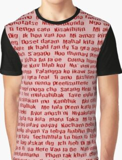 100 Ways To Say I love You  Graphic T-Shirt