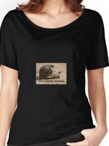 You're Turtley Awesome  Women's Relaxed Fit T-Shirt