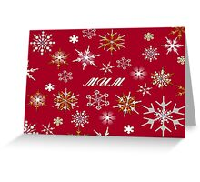 To Mum At Christmas Greeting With Snowflakes  Greeting Card