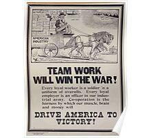 Team work will win the war! 002 Poster