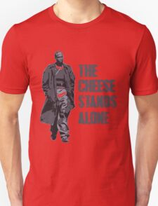 Omar Little - The Cheese Stands Alone Unisex T-Shirt