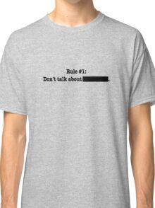 Rule #1 Classic T-Shirt