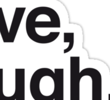 Live , love , laugh and tennis Sticker