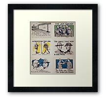 Always on the job Discharged as a soldier does not mean discharged as a citizen Framed Print