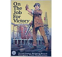On the job for victory 002 Photographic Print