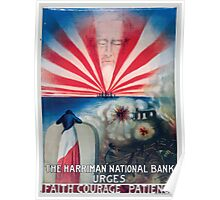 The Harriman National Bank urges faith courage and patience Poster
