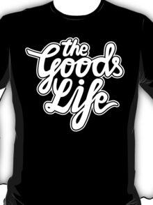 The Goods Life White T-Shirt