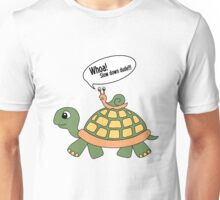 Slow down dude!!! Unisex T-Shirt