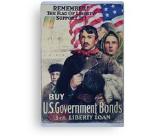 Remember! The flag of liberty support it! Buy US government bonds 3rd Liberty Loan Canvas Print