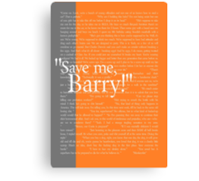 """Save me, Barry!"" Canvas Print"