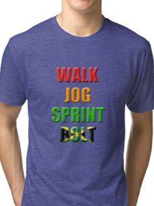 Walk, Jog, Sprint, BOLT!! Tri-blend T-Shirt